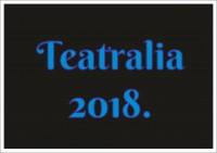 Teatralia 2018.