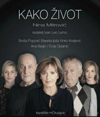 Kako život - Kazalište Moruzgva